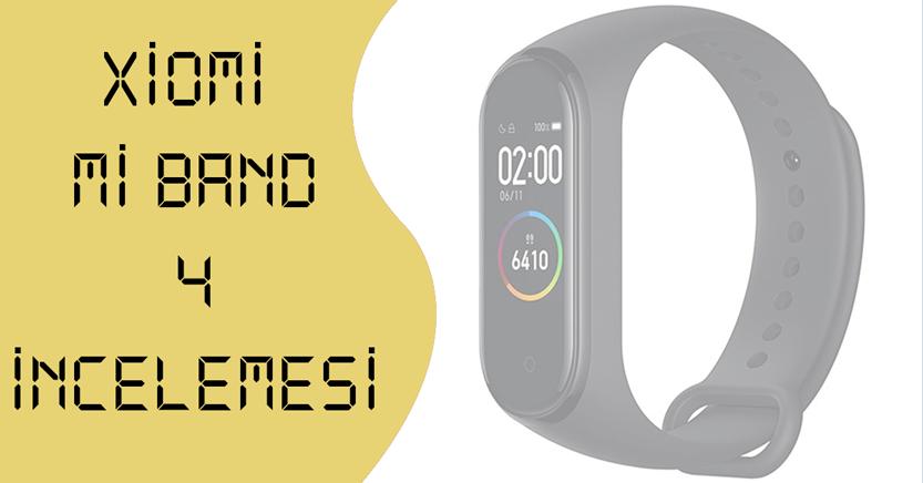 Xiaomi Mi Band 4 İncelemesi: Hem Akıllı Saat Hem Bileklik