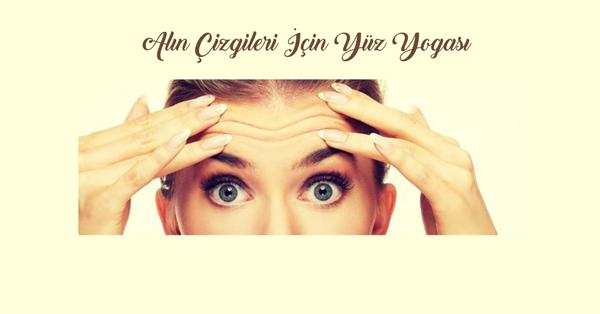 Alın Çizgileri İçin Yüz Yogası Nedir?