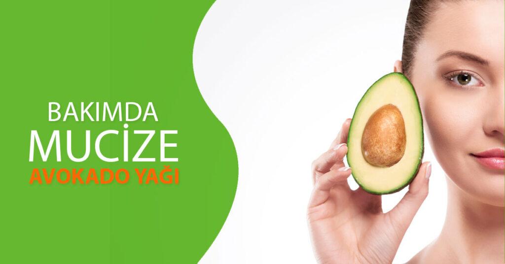 Bakımda Mucize: Avokado Yağı